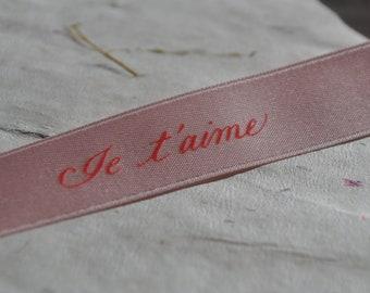 Je t'aime French Ribbon, French Ribbon, Satin Ribbon, I love you in French, Je taime, French sentiments, Card crafting