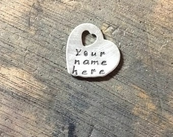 This listing is for the heart disc  only -  YOUR NAME HERE  -   tiny heart SimaG