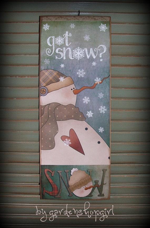 wood christmas winter sign plaque snowman got snow snowflakes