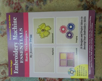 Embroidery Machine Essentials Book with CD Rom 20 Designs and Projects