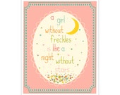 Children's Wall Art / Nursery Decor A Girl Without Freckles Is Like a Night Without Stars QUOTE 8x10 inch print by Finny and Zook