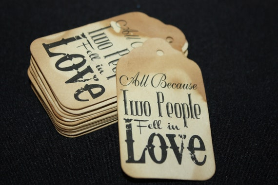100 Tag All Because Two People Fell in Love Wedding Favor Tag