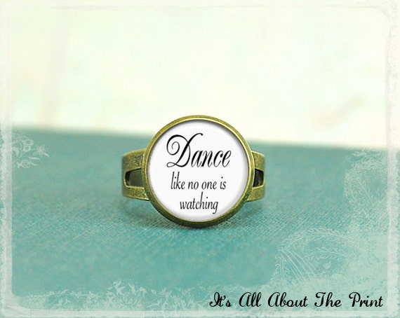Glass Photo Ring -Dance Like No One Is Watching- Wearable Art-  Bronze Adjustable Ring
