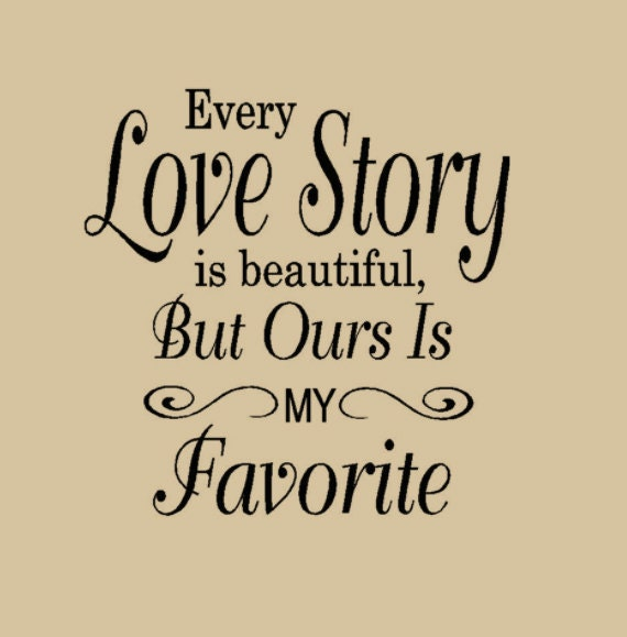 Quote Love Amusing Valentines Decor 16X20 Every Love Story Is Beautiful But