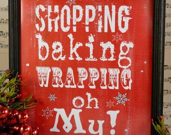 Shopping baking wrapping Christmas sign digital PDF - red oh my uprint words vintage style paper