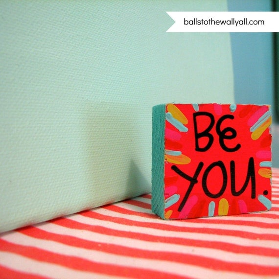 Be You magnet