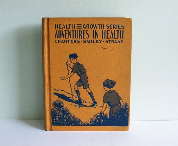 Adventures in Health, a 1937 Health and Growth Series Book for Children