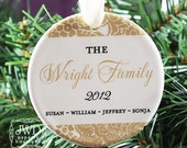 Personalized Christmas Ornament Family Name Gift - Majestic Pattern - You Select Color - Item# MAJ-F-O