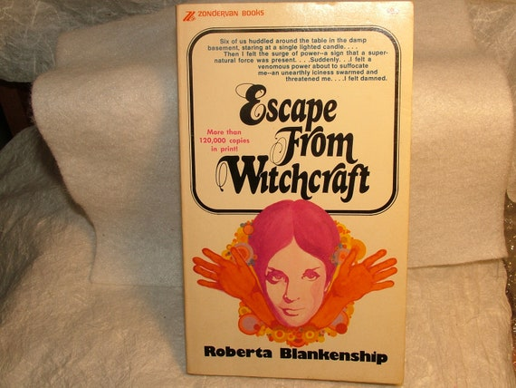 Escape From Witchcraft by Roberta Blankenship, Vintage Book, Non Fiction, 1974