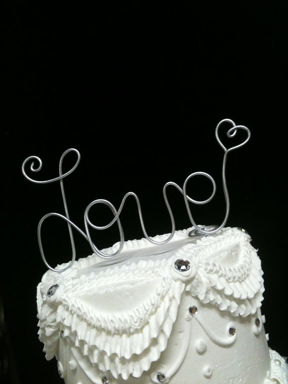 Whimsical LOVE wire Wedding Cake Topper  with Heart   Free Standing Table Decoration  Silver or Gold