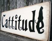 Primitive Wood Sign- Cattitude With Black Cat
