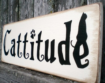 Primitive Wood Sign- Cattitude With Black Cat