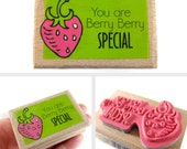 You are Berry Berry SPECIAL - rubber stamp