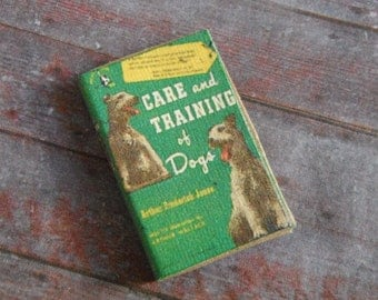 Miniature Book --- Care and Training of Dogs