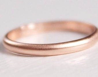 Rose Gold Band - Recycled 14k Rose Gold Band - Simple Ring - Modern Band - Brushed Finish - Wedding Ring - Stacking Ring - 2mm x 1mm