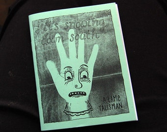 Zine - It's Snowing Down South by Andrice Arp - Comics, Drawings and Words