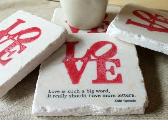 Drink Coaster Set, Love is Such a Big Word, Set of 4, Ready to Ship