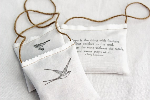Hope Is Organic Rose Sachets Remembrance Sympathy Gift Emily Dickenson Quote Bookish Literary Gift