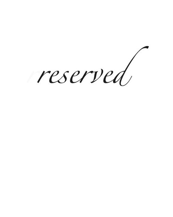 Reserved for Maggie