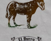 EL BURRO Dish Towel Hand Silk Screened