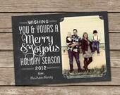 Photo Christmas Card : Wishing You and Yours a Merry and Joyous Holiday Season Chalkboard Custom Photo Holiday Card Printable