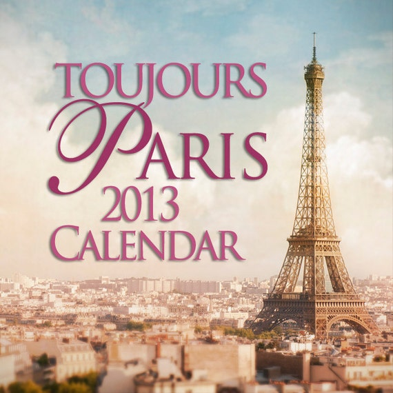 2013 Paris Calendar - Paris Photography, 5 x 7 Desk Calendar, Wall Decor, New Years