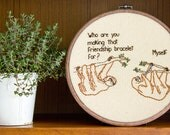 "Friendship Sloths Hand Embroidery - 8"" Hoop - reserved for emily"