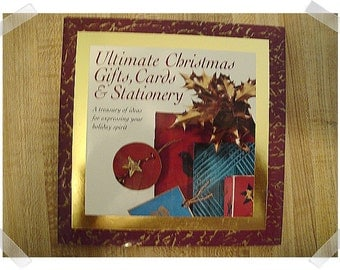 Ultimate Gifts/Cards/Stationary - Hardcover Craft Book*
