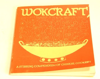 Wokcraft A Stirring Compendium Of Chinese Cooking By Charles And Violet Schafer Vintage Cookbook