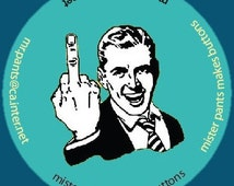 Middle finger gets the point across - Pin Button