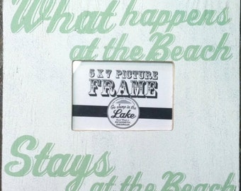 Frame - What Happens at the Beach 5x7