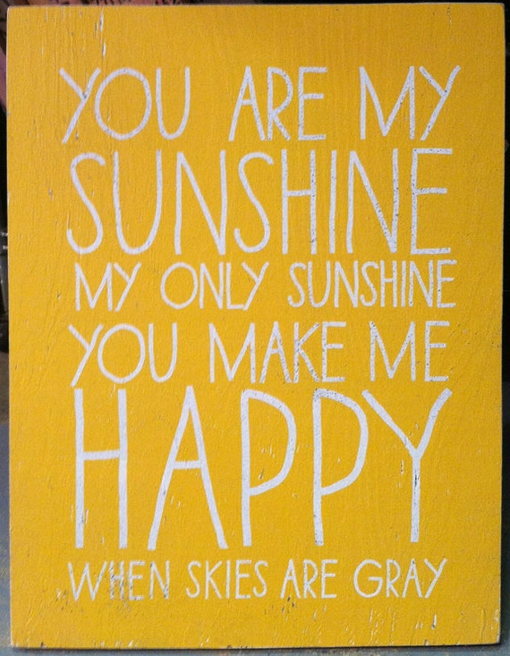 You Are My Sunshine - 22x28- Kid Text