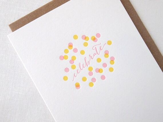 Letterpress Confetti Celebration Greeting Card - Birthday, Anniversary, Graduation or Retirement