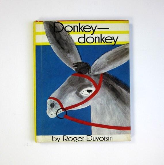 Donkey Donkey by Roger Duvoisin 1968 / A Donkey Who Doesn't Like His Big Ears