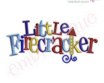 4th of July Little Firecracker Words- Instant Email Delivery Download Machine embroidery design