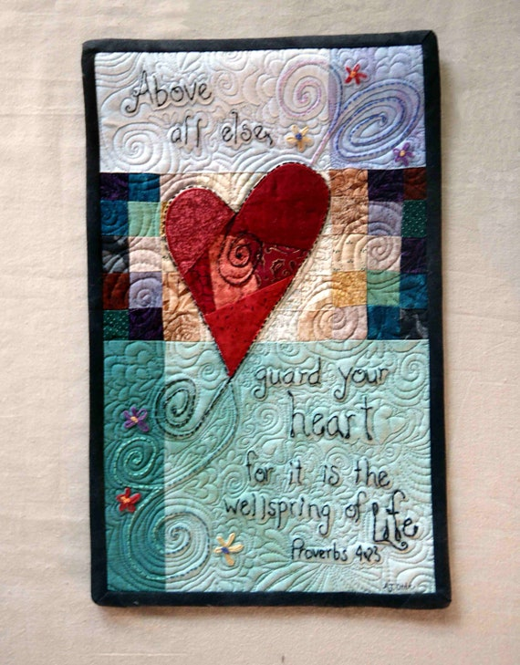 pgepstein Custom Order Quilted Wallhanging Art Quilt Guard Your Heart