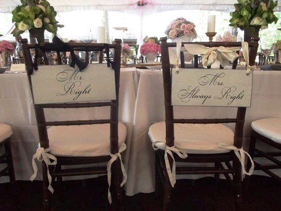 Wedding Signs, Mr. Right & Mrs. Always Right Wedding Chair Signs Seen on the Wedding Chicks, 6 X 12 inches, Rustic 1-sided. Photo Props.