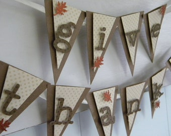 Give Thanks Banner - Mini Banner - Thanksgiving Decor - Fall Decor