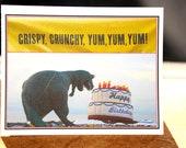 Happy Birthday card - Dinosaur eating cake -  Crispy Crunchy Yum. Yum Yum.