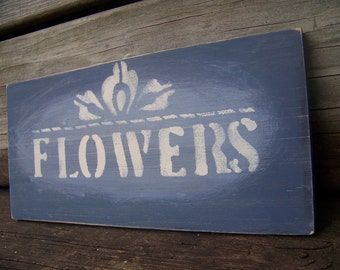 FLOWERS Handpainted Wooden Sign