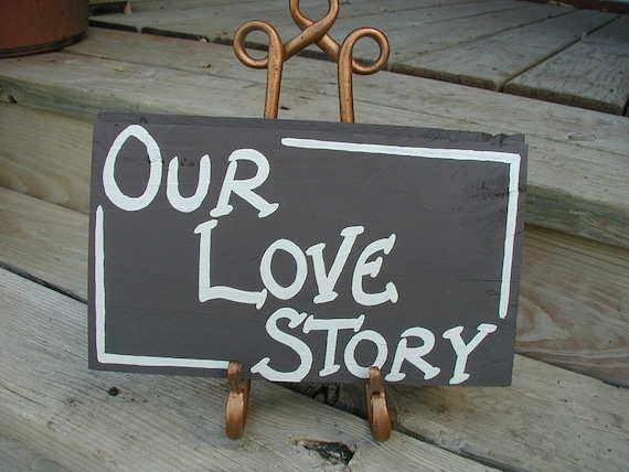 Our Love Story Wedding Sign Salvaged Wood Photo Prop Guest Book Sign