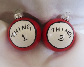 Dr. Seuss Thing 1 and Thing 2 ornaments, Thing 1 and Thing 2, Cat in the hat