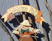 Handpainted Welcome Fall Scarecrow