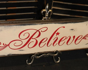 BELIEVE Sign /Christmas Sign/wood sign hand painted/Vintage Style/Shelf Sitter/Wood Sign