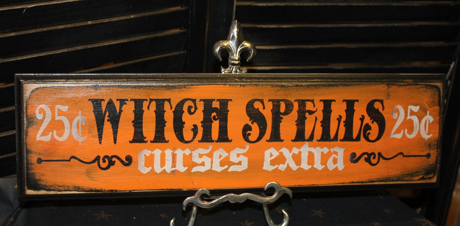 Witch spells sign curses extra wood sign by for Sign decoration