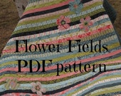 PDF Pattern Flower Fields Baby Quilt ...easy, uses honey bun -- PDF version