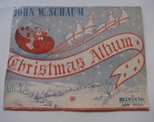 A Vintage Christmas Cover- John W Schaum- Christmas Album- A Belwin Inc Publication New York- was 60 cents