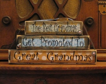 Great Grandma Gift, Mothers Day Gift, Great Grandma Sign Blocks (customizable) - The best Grandmas get promoted to Great Grandmas