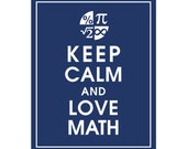 Keep Calm and LOVE MATH - Art Print (Featured in Navy) Keep Calm Art Prints and Posters