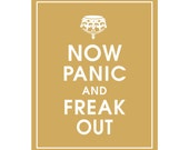Now Panic and FREAK OUT - Art Print (Featured in Golden Chariot) Keep Calm Art Prints and Posters